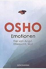 Emotionen: Frei von Angst, Eifersucht, Wut Taschenbuch