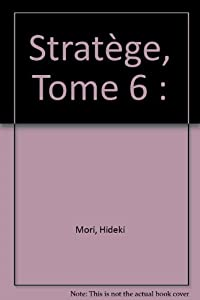 Stratège Edition simple Tome 6