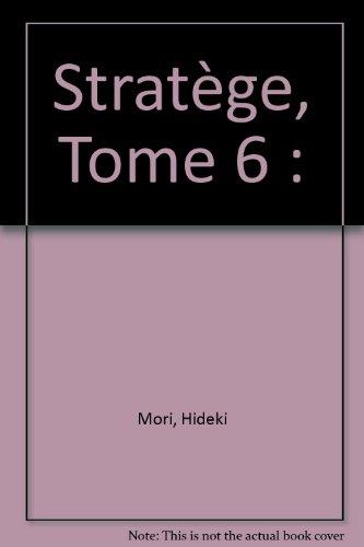 Stratège, tome 6 par Hideki Mori