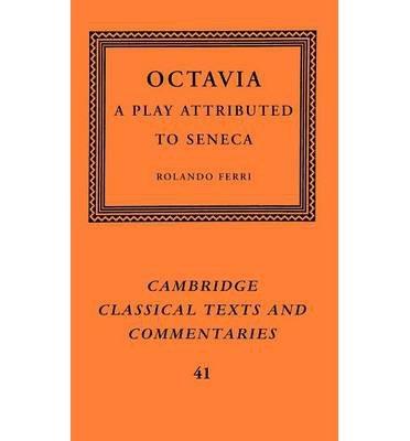 [(Octavia: A Play Attributed to Seneca)] [Author: Pseudo-Seneca] published on (January, 2013)