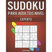 Sudoku Para Adultos Nivel Experto: 300 Sudoku Difíciles, Muy Difíciles y Extremos para Adultos