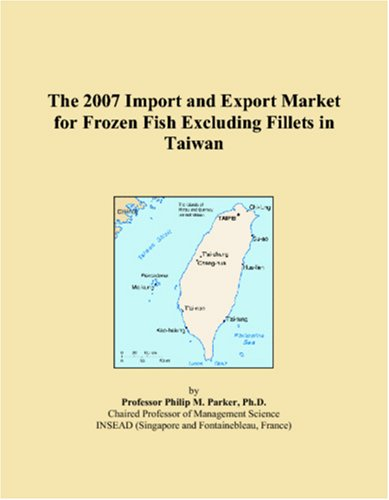 The 2007 Import and Export Market for Frozen Fish Excluding Fillets in Taiwan
