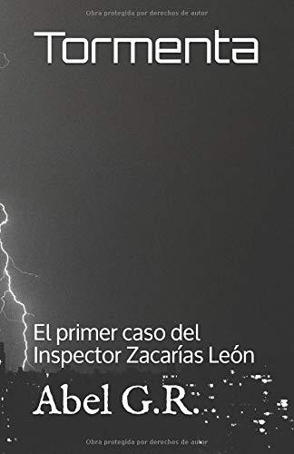 Tormenta: El primer caso del Inspector Zacarías León