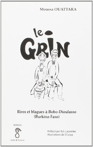 Grin (le) Rires et Blagues a Bobo-Dioulasso (Burkina-F