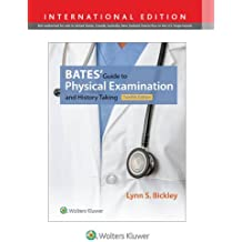 Bates' Guide to Physical Examination and History Taking. International Edition