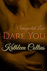 Dare You (Unexpected Love Book 1)