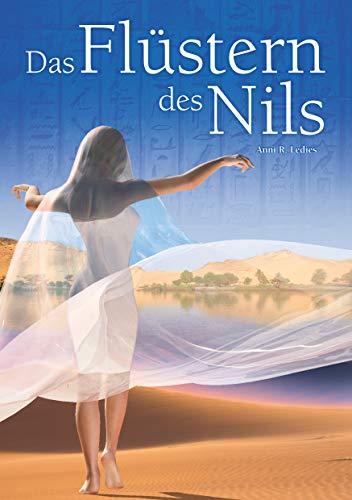Ägypten Historischer Roman: 'Das Flüstern des Nils' (Nil-Trilogie, Band 1)