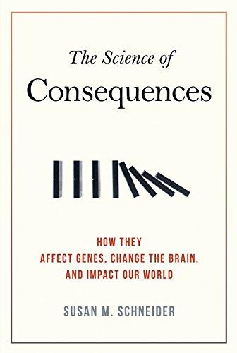 The Science Of Consequences por Susan M. Schneider