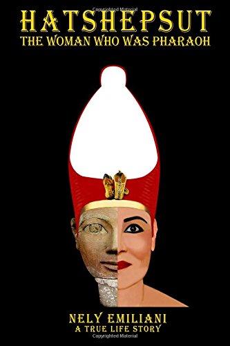 HATSHEPSUT THE WOMAN WHO WAS PHARAOH