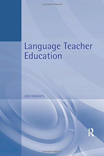Language Teacher Education: The Reflective Trainer (Hodder Arnold Publication) por John Roberts