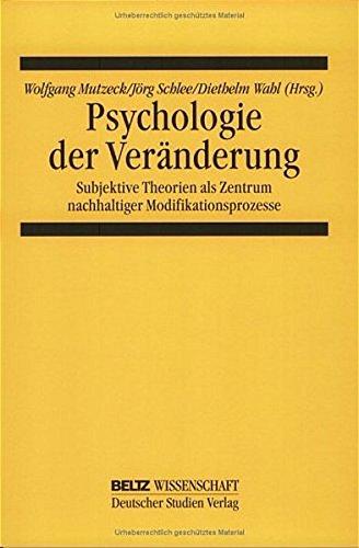 Psychologie der Veränderung (Beltz Wissenschaft)