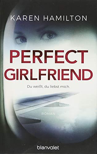Perfect Girlfriend - Du weißt, du liebst mich