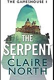 The Serpent: Gameshouse Novella 1 (The Gameshouse) (English Edition)