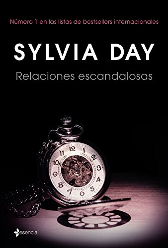 Relaciones escandalosas (Volumen independiente) por Sylvia Day