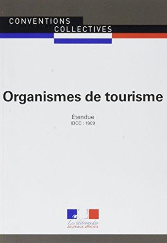 Organismes de tourisme : CCN 3175 par Journaux officiels