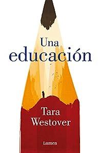 Una educación par Tara Westover