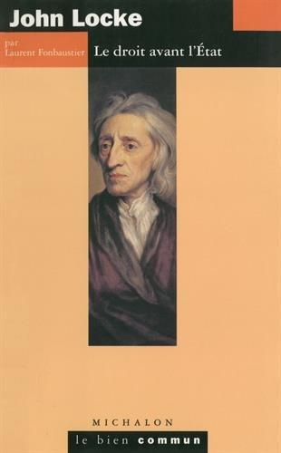 John Locke : Le Droit avant l'État par Laurent Fonbaustier