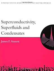 Superconductivity, Superfluids and Condensates (Oxford Master Series in Physics) by James F. Annett (2004-03-25)