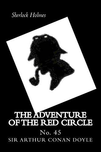 The Adventure of the Red Circle: Sherlock Holmes por Sir Arthur Conan Doyle