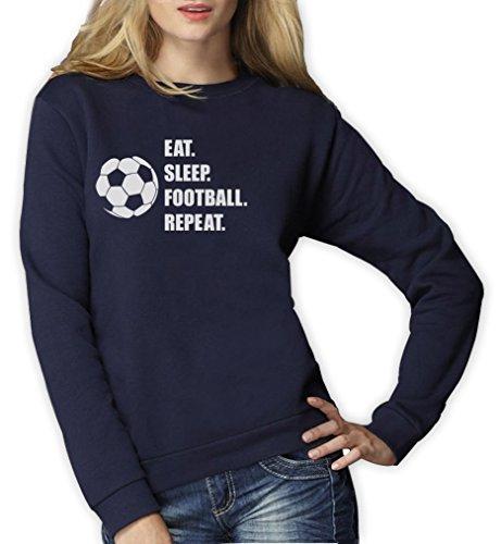 EAT SLEEP FOOTBALL AND REPEAT Sweatshirt Femme Marine