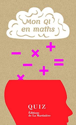 Lire un Mon QI en maths ?: Quiz pdf ebook