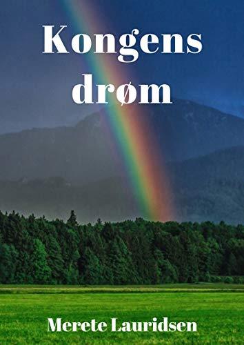Kongens drøm (Danish Edition) por Merete  Lauridsen