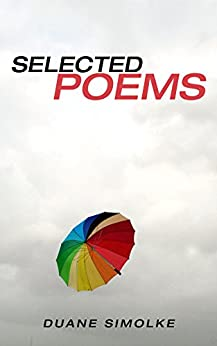 Selected Poems (English Edition) di [Simolke, Duane]