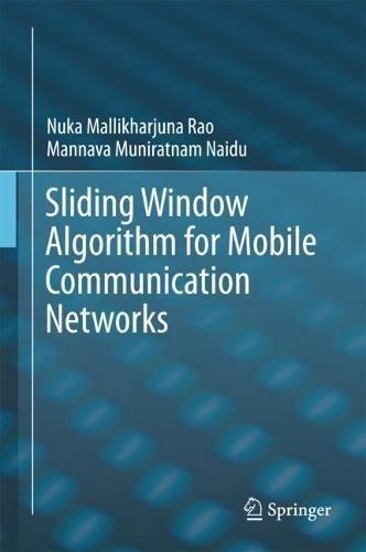 Sliding Window Guide (Sliding Window Algorithm for Mobile Communication Networks)