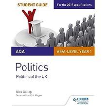 AQA AS/A-level Politics Student Guide 2: Politics of the UK (Aqa As/a Level Student Guides)