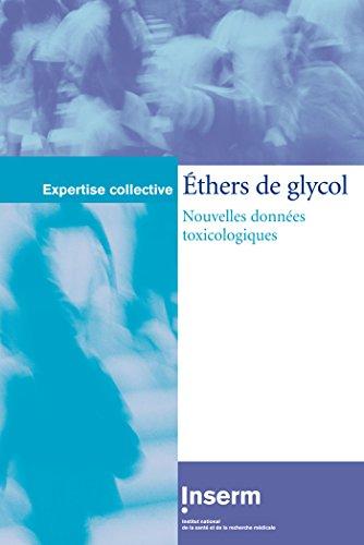 Ethers de glycol : Nouvelles données toxicologiques par Inserm