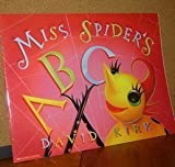 Miss Spider's ABC by David Kirk (2001-12-23)