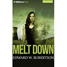 BY Robertson, Edward W ( Author ) [ MELT DOWN (BREAKERS #2) ] Aug-2014 [ Compact Disc ]