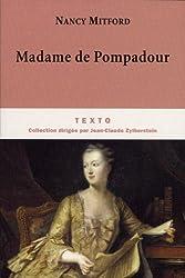 Madame de Pompadour by Nancy Mitford (2010-09-02)