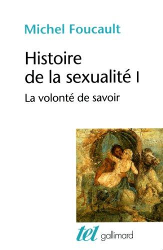 Histoire de la sexualit, tome 1 : La Volont de savoir