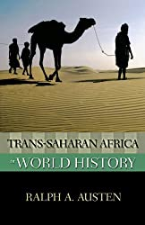 Trans-Saharan Africa in World History (New Oxford World History) (The New Oxford World History)