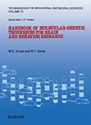 Handbook of Molecular-Genetic Techniques for Brain and Behavior Research (Techniques in the Behavioral and Neural Sciences)