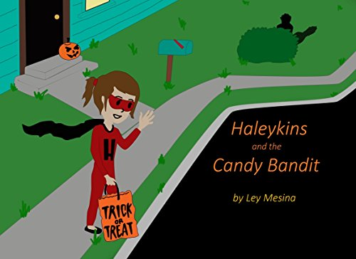 Haleykins and the Candy Bandit (English Edition)