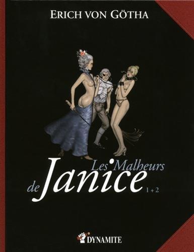Les Malheurs de Janice - tomes 1 + 2 par von Götha Erich