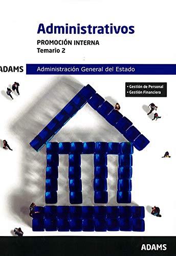 Temario 2 Administrativos Administración General del Estado, promoción interna por Vv.Aa