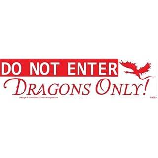 AzureGreen EBDONE Do Not Enter Dragons Only Bumper Sticker