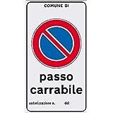 CARTELLO TARGA PLASTICA PVC DIVIETO DI SOSTA LASCIARE LIBERO PASSAGGIO 20X30 CM