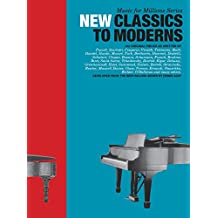 Music For Millions: New Classics To Moderns