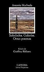 Soledades, Galerias, Otros Poemas: Soledades, Galerias, Otros Poemas (Letras Hispanicas)