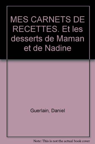 mes-carnets-de-recettes-et-les-desserts-de-maman-et-de-nadine