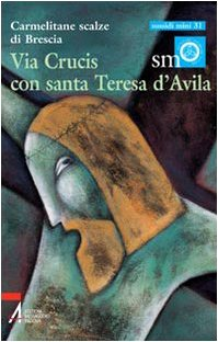 Via crucis con santa Teresa d'Avila