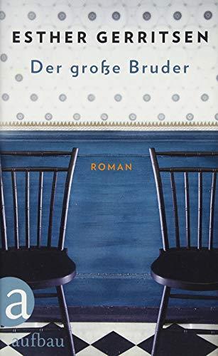Der große Bruder: Roman