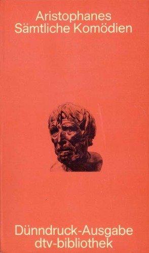 Sämtliche Komödien: Aristophanes