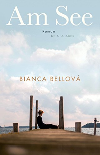 Buchseite und Rezensionen zu 'Am See' von Bianca Bellová