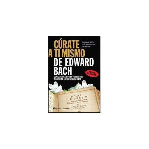 CÚRATE A TI MISMO DE EDWARD BA de Grecco/Bautista (2000) Tapa blanda