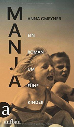 Buchseite und Rezensionen zu 'Manja: Ein Roman um fünf Kinder' von Anna Gmeyner